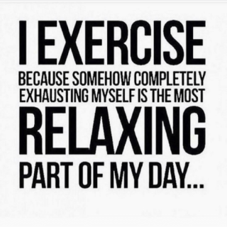 Exercise-because-somehow-completely-exhausting-myselfisthe-most-relaxing-part-of-13885685